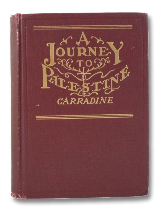 A Journey to Palestine, Carradine, B.