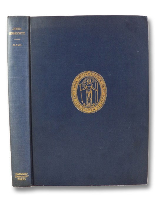 John Endecott: A Biography, Mayo, Lawrence Shaw