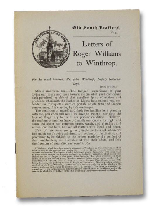 Letters of Roger Williams to Winthrop (Old South Leaflets No. 54), Williams, Roger
