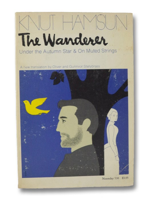 The Wanderer: Under the Autumn Star & On Muted Strings, Hamsun, Knut