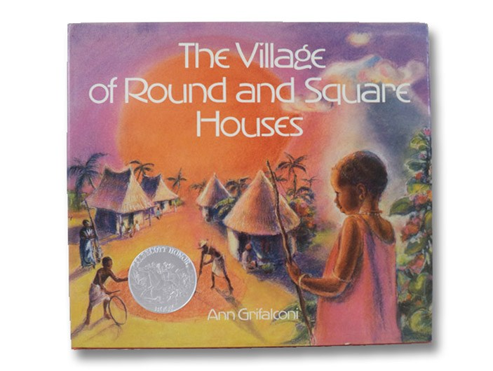 The Village of Round and Square Houses, Grifalconi, Ann