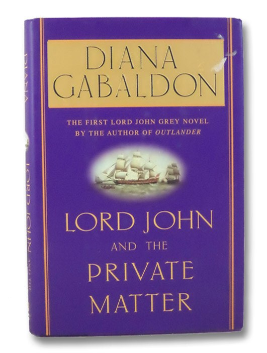 Lord John and the Private Matter (Lord John Grey, Book 1), Gabaldon, Diana