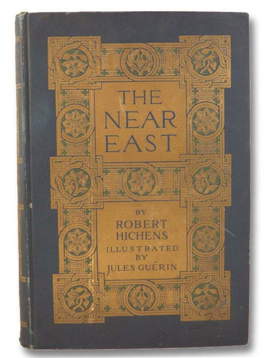 The Near East: Dalmatia, Greece and Constantinople, Hichens, Robert