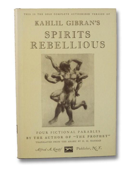 Spirits Rebellious, Gibran, Kahlil; Nahmad, H.M.