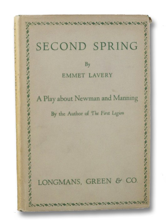 Second Spring: A Play about Newman and Manning, Lavery, Emmet