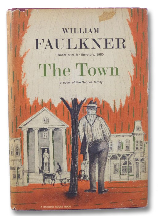 The Town: A Novel of the Snopes Family, Faulkner, William