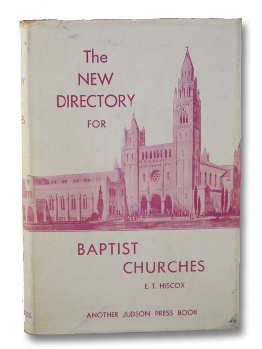The New Directory for Baptist Churches, Hiscox, Edward T.