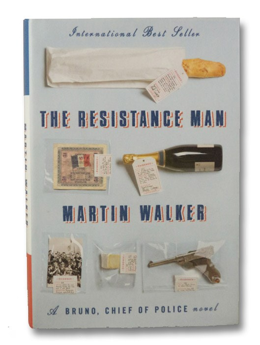 The Resistance Man: A Bruno, Chief of Police Novel, Walker, Martin