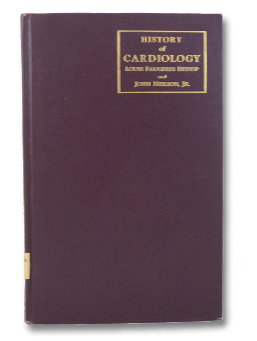 History of Cardiology, Bishop, Louis Faugeres; Neilson, John; Robinson, Victor