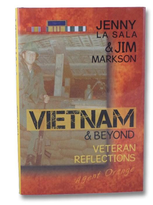 Vietnam & Beyond: Veteran Reflections, La Sala, Jenny; Markson, Jim