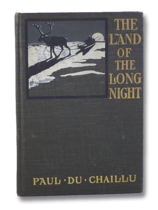 The Land of the Long Night, Du Chaillu, Paul