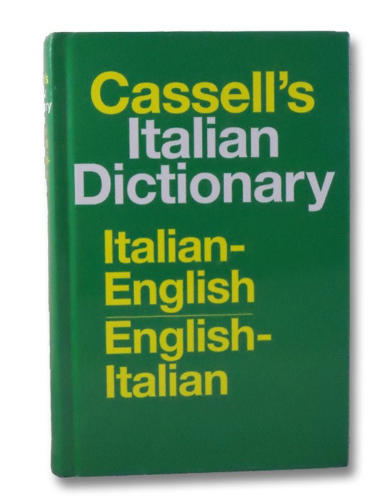 Cassell's Italian Dictionary: Italian-English / English-Italian, Cassell