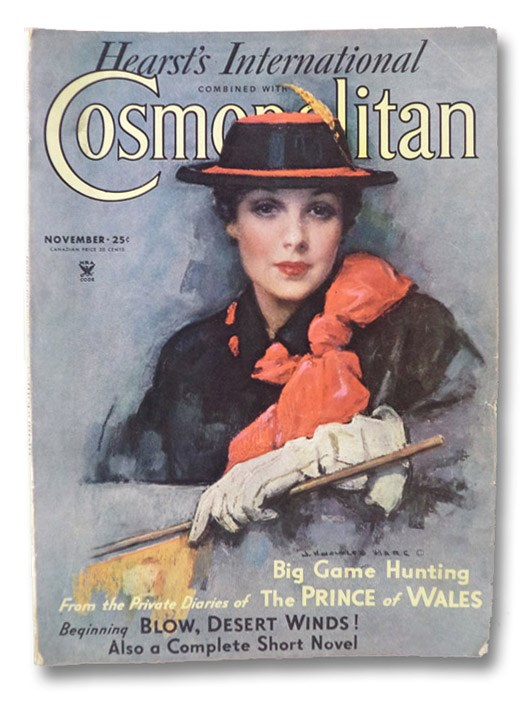 Hearst's International Combined with Cosmopolitan Magazine, November 1934 (No. 581), Wilde, Hagar; Corcoran, William; Douglas, Lloyd C.; Wylie, Philip; Baldwin, Faith; Maugham, W. Somerset; Cram, Mildred; Beach, Rex; Aldrich, Barbara; St. Johns, Adela Rogers; Wodehouse, P.G.; Eunson, Dale; Van Loon, Hendrik Willem; The Prince of Wales; M