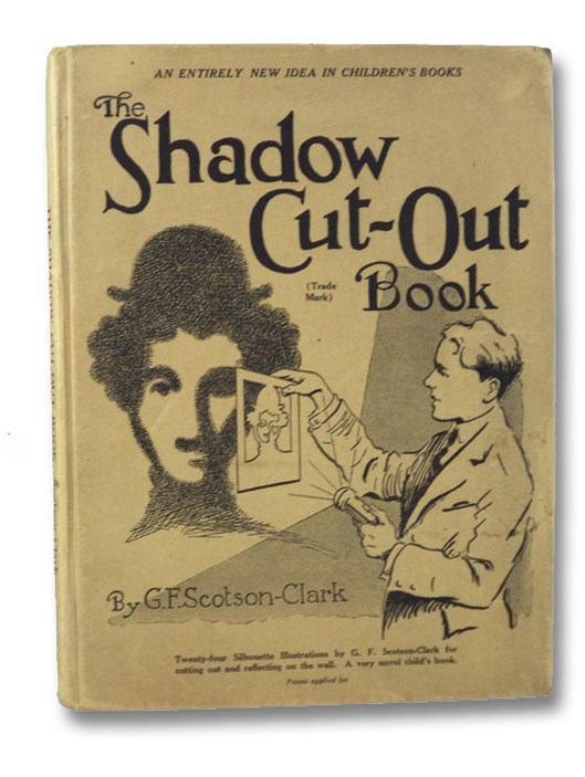 The Shadow Cut-Out Book, Scotson-Clark, G.F.