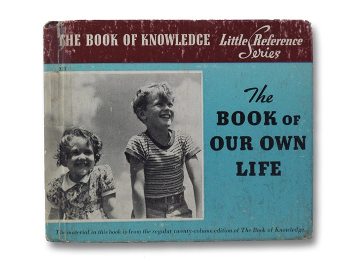 The Book of Our Own Life (The Book of Knowledge Little Reference Series)
