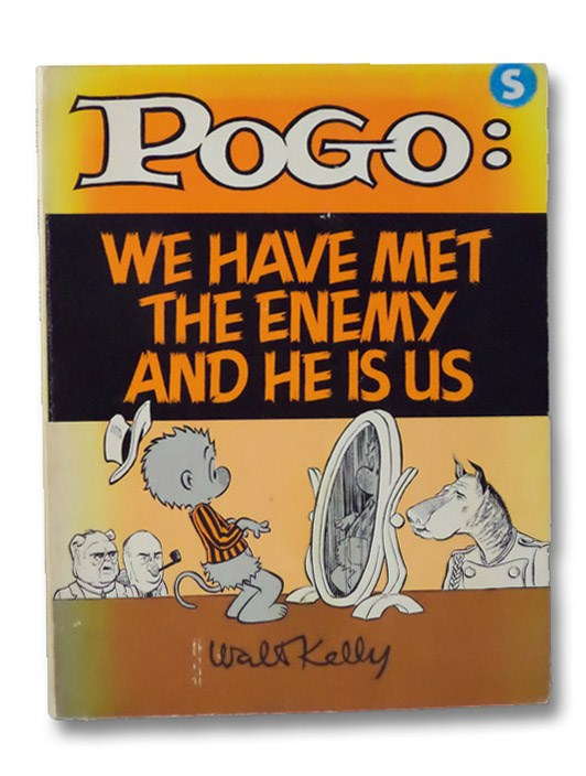 Pogo: We Have Met the Enemy and He Is Us, Kelly, Walt