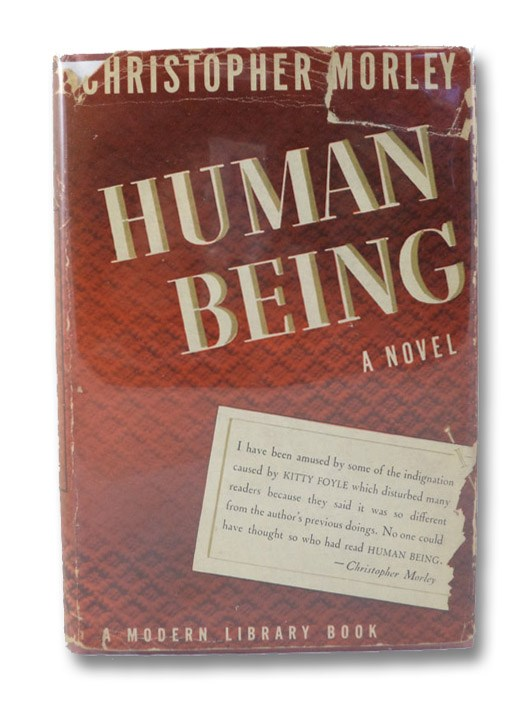 Human Being (The Modern Library of the World's Best Books ML 74), Morley, Christopher