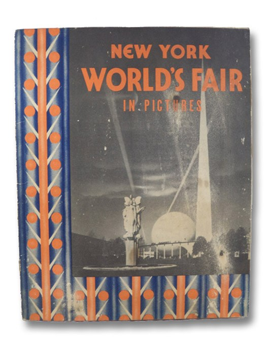 Views of the New York World's Fair [NY Worlds Fair in Pictures]
