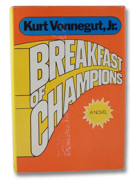 Breakfast of Champions, or, Goodbye, Blue Monday, Vonnegut, Kurt