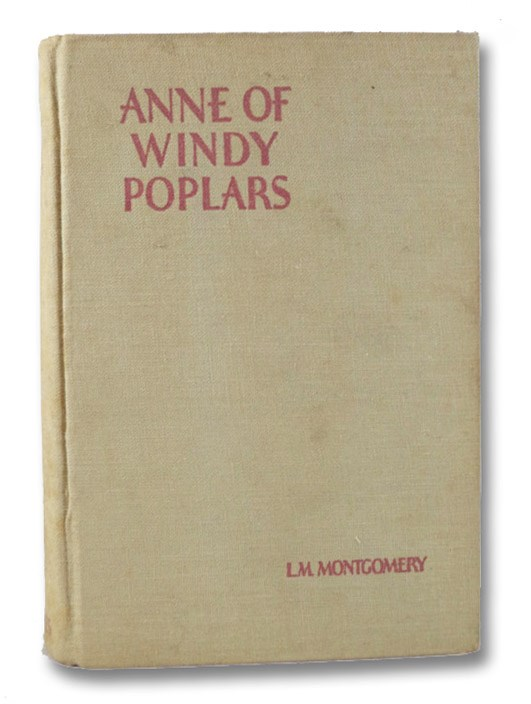 Anne of Windy Poplars (The Anne of Green Gables Series Book 4), Montgomery, L.M. [Lucy Maud]