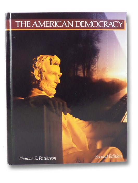 The American Democracy, Patterson, Thomas E.