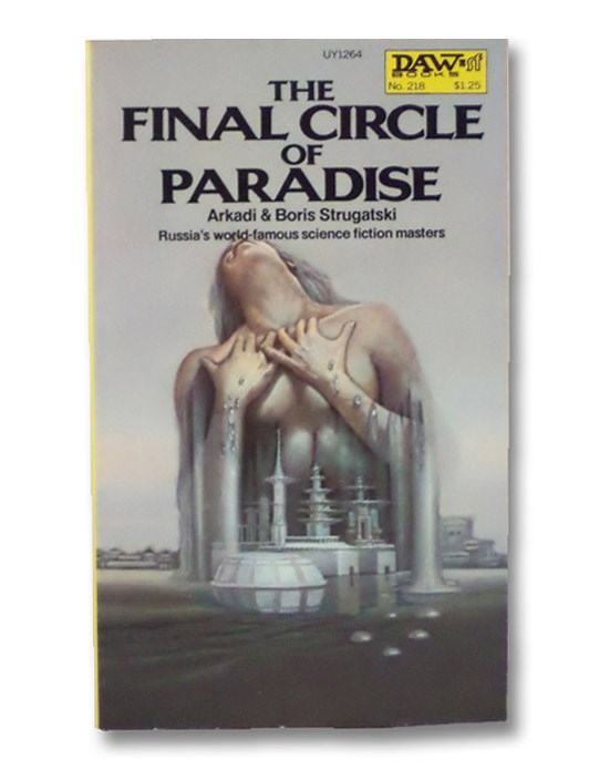 The Final Circle of Paradise, Strugatsky, Boris and Arkady
