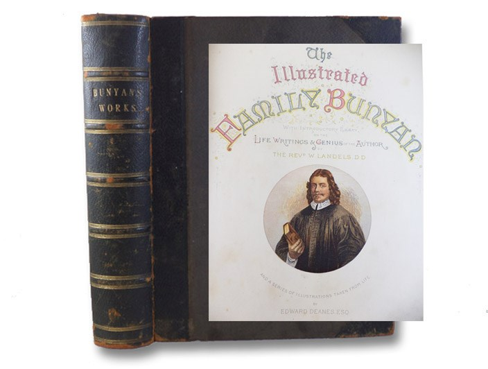 The Pilgrim's Progress, Holy War. and Grace Abounding. with an Introductory Essay on the Life, Writings, and Genius of the Author, and a Series of Pilgrim Characters Taken from the Life (The Family Edition), Bunyan, John; Landels, William; Deanes, Edward
