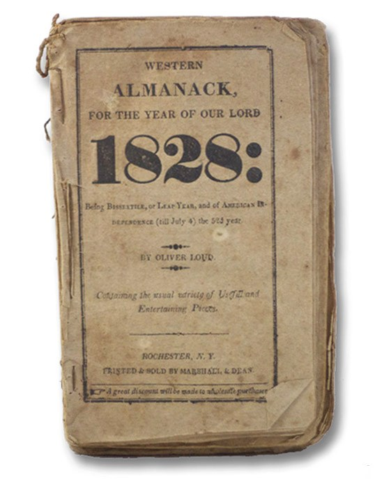 Sammelband of Seven 19th Century New York State Almanacs: Western Almanack for the Year of Our Lord 1828; Western Agricultural Almanack, For the Year of our Lord 1823; Western Agricultural Almanac, For the Year of our Lord 1822; The Farmer's Diary or Beers' Ontario Almanack for the Year of our Lord 1821; Beers' Calender; or, Hosford's Almanack for the Year of our Lord 1820; The Farmers' Calendar or Utica Almanack, for the Year of our Lord, 1819.; The Farmers' Diary or Western Almanack, for the Year of our Lord, 1818., Loud, Oliver; Wilmarth; Beers, Andrew