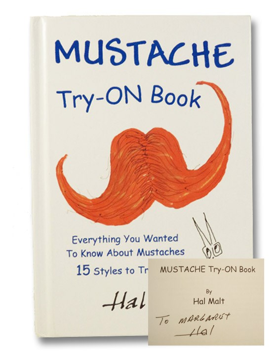 Mustache Try-On Book: The Complete Guide, Malt, Hal