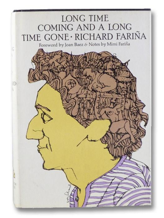 Long Time Coming and a Long Time Gone, Farina, Richard; Baez, Joan; Farina, Mimi