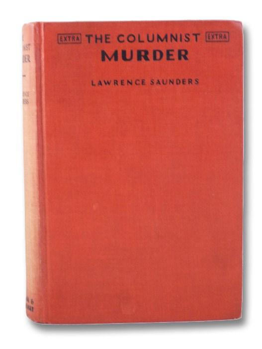 The Columnist Murder, Saunders, Lawrence