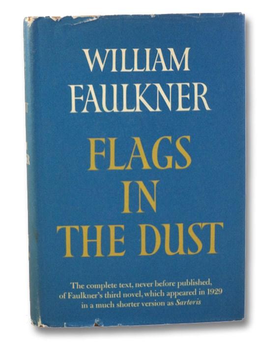 Flags in the Dust, Faulkner, William