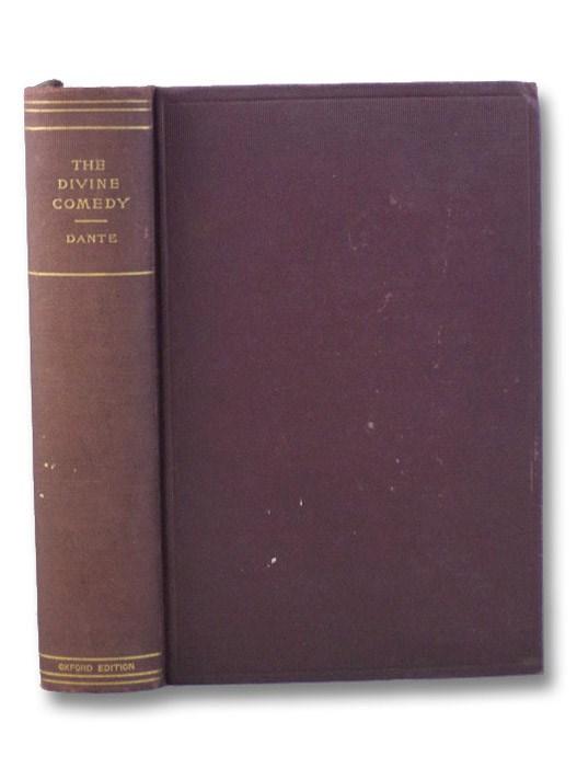 The Divine Comedy of Dante Alighieri: Hell [The Inferno]; Purgatory [The Purgatorio]; Paradise [The Paradiso] (Oxford Edition), Alighieri, Dante; Cary, H.F. [Henry Francis]