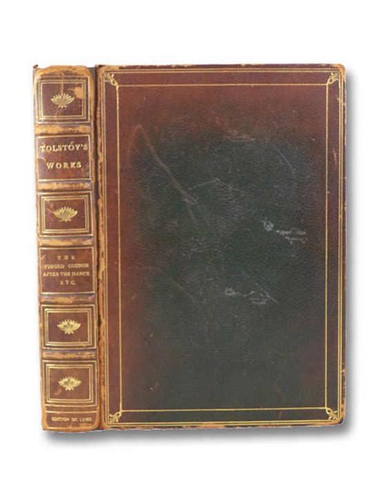 The Forged Coupon; After the Dance; Alyosha the Pot; Miscellaneous Stories [My Dream; There Are No Guilty People; The Young Tsar] (Edition De Luxe), Tolstoy, Lev N. [Leo]; Wright, Hagberg