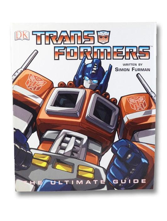 Transformers: The Ultimate Guide, Furman, Simon