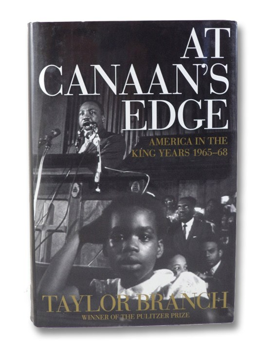 At Canaan's Edge: America in the King Years 1965-68, Branch, Taylor