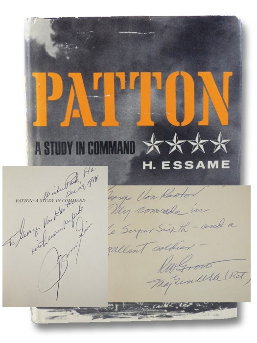 Patton: A Study in Command [Signed by Two Major-Generals], Essame, H. [Hubert]