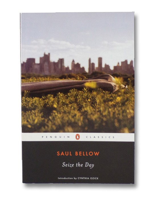 Seize the Day (Penguin Classics), Bellow, Saul