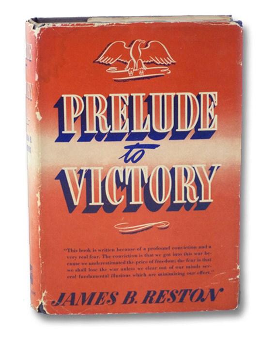 Prelude to Victory, Reston, James B.