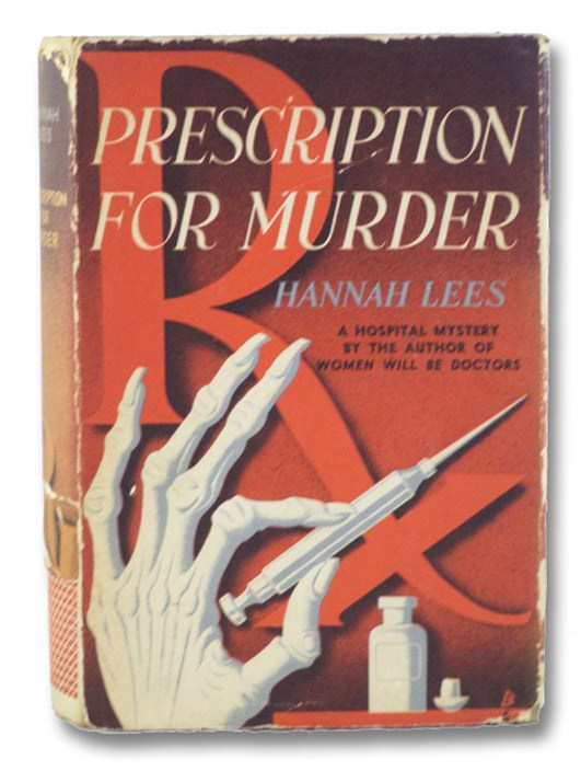 Prescription for Murder, Lees, Hannah