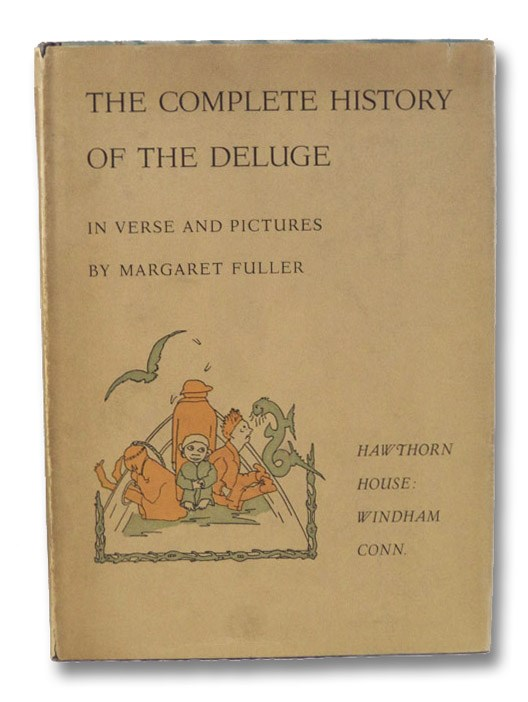 The Complete History of the Deluge in Verse and Pictures, Fuller, Margaret
