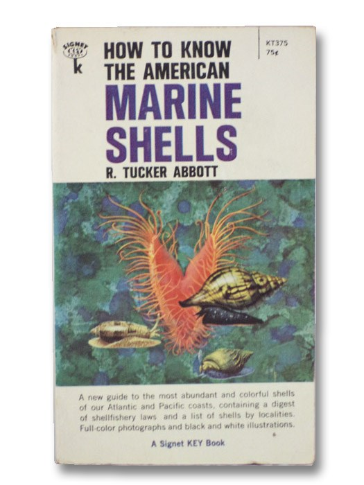 How to Know the American Marine Shells, Abbott, R. Tucker