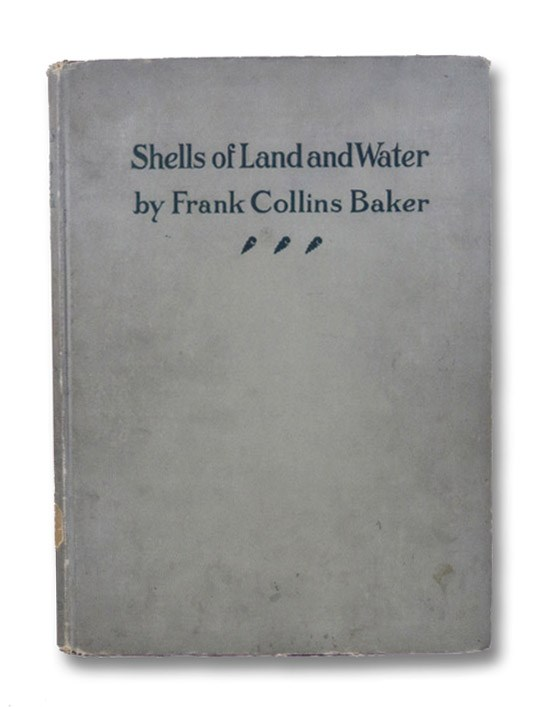 Shells of Land and Water, Baker, Frank Collins