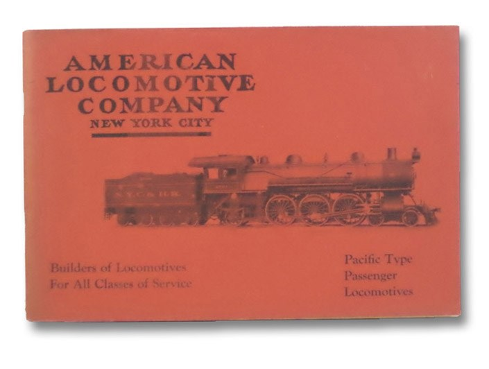 Pacific Type Passenger Locomotives, American Locomotive Company
