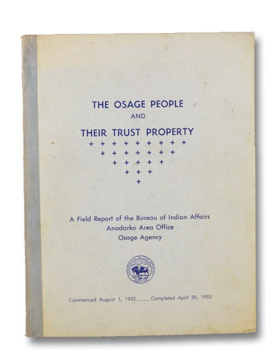 The Osage People and Their Trust Property, Department of Interior