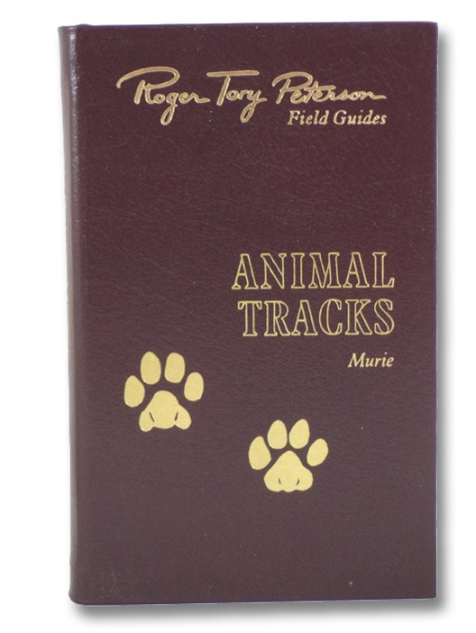 Animal Tracks (Roger Tory Peterson Field Guides: The Fiftieth Anniversary Edition), Murie, Olaus J. [Johan]