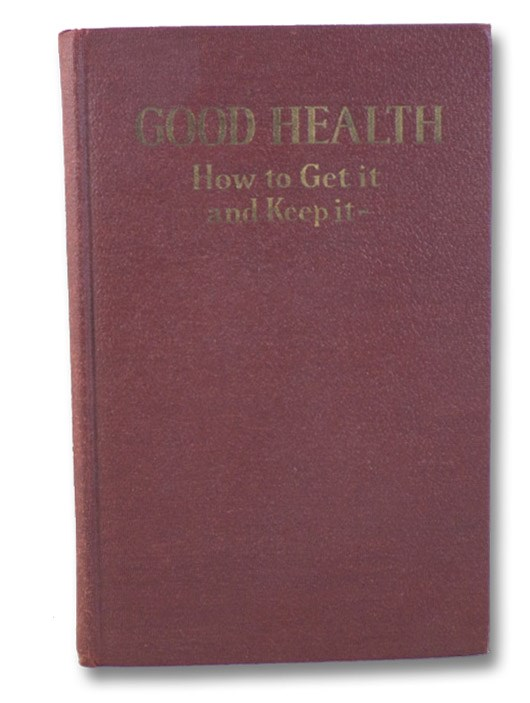 Good Health: How to Get It - and Keep It, Doty, Alvah H. [Hunt]