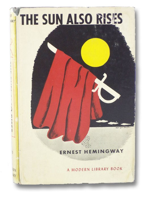 The Sun Also Rises (The Modern Library of the World's Best Books ML 170), Hemingway, Ernest; Canby, Henry Seidel