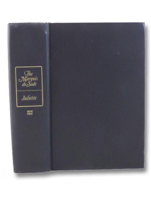 Juliette: Six Volumes in One, The Marquis de Sade [de Sade, Donatien Alphonse Francois]; Wainhouse, Austryn