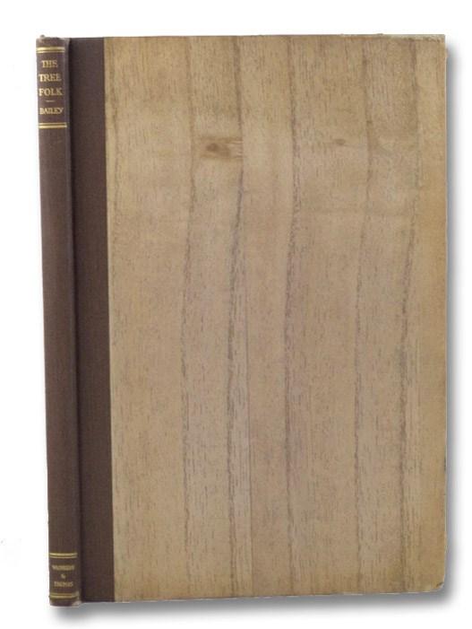 The Tree Folk, Bailey, Henry Turner